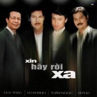 Xin Hãy Rời Xa - Various Artists 1
