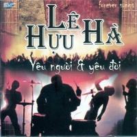Yêu Người Và Yêu Đời - Lê Hựu Hà - Various Artists 1
