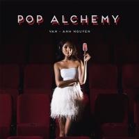 Pop Alchemy - Van-Anh Nguyen