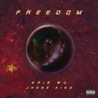 Freedom (Single) - Kris Wu, Jhene Aiko