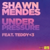 Under Pressure (Single) - Shawn Mendes