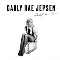 Party For One (Single) - Carly Rae Jepsen