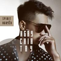Ngày Chia Tay (Single) - Spirit Nguyễn