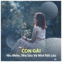 Con Gái Yếu Mềm Yêu Sâu Và Nhớ Rất Lâu - Various Artists