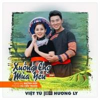 Xuống Chợ Mùa Yêu (Single) - Việt Tú, Hương Ly