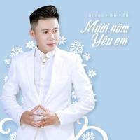 Mười Năm Yêu Em (Single) - Hoàng Minh Viễn
