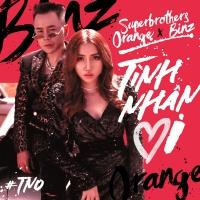 Tình Nhân Ơi (Single) - Orange, Binz, Superbrothers