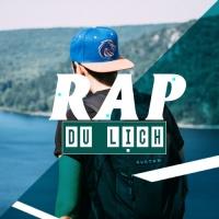 Những Bài Nhạc Rap Dành Cho Du Lịch - Various Artists