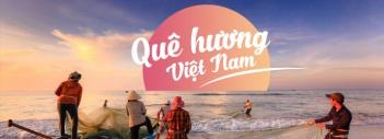 Quê Hương Việt Nam
