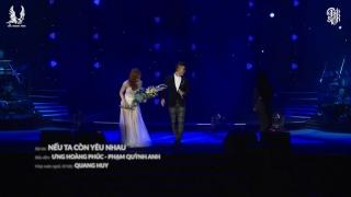 Nếu Ta Còn Yêu Nhau (Liveshow) - Phạm Quỳnh Anh, Ưng Hoàng Phúc
