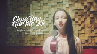 Chưa Bao Giờ Mẹ Kể (Cover) - Bùi Hà My