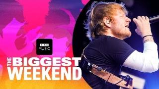 Shape Of You (The Biggest Weekend) - Ed Sheeran