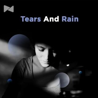 Tears And Rain - Various Artists