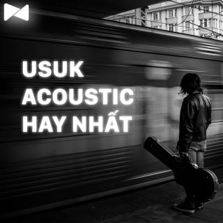 Nhạc Acoustic USUK Hay Nhất - Various Artists