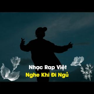 Nhạc Rap Việt Nghe Khi Đi Ngủ - Various Artists