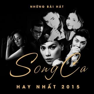 Những Bài Hát Song Ca Hay Nhất 2015 - Various Artists