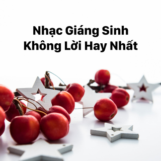 Những Bản Nhạc Không Lời Giáng Sinh Hay Nhất - Various Artists