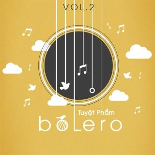 Tuyệt Phẩm Bolero (Vol.2) - Various Artists