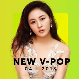 Nhạc Việt Mới Tháng 04/2018 - Various Artists