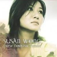 Top những bài hát hay nhất của Susan Wong