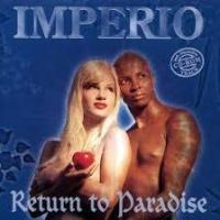 Top những bài hát hay nhất của Imperio