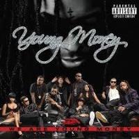 Top những bài hát hay nhất của Young Money