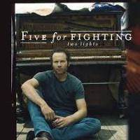 Top những bài hát hay nhất của Five For Fighting