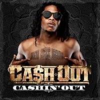 Top những bài hát hay nhất của Cash Out