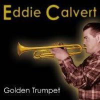 Top những bài hát hay nhất của Eddie Calvert