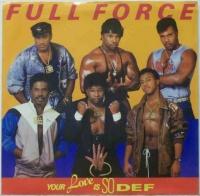 Top những bài hát hay nhất của Full Force