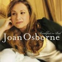Top những bài hát hay nhất của Joan Osborne