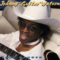 Top những bài hát hay nhất của Johnny Guitar Watson