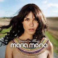 Top những bài hát hay nhất của Maria Mena