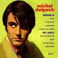 Top những bài hát hay nhất của Michel Delpech