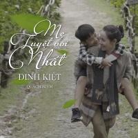Top những bài hát hay nhất của Đinh Kiệt