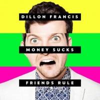 Top những bài hát hay nhất của Dillon Francis
