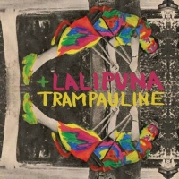 Top những bài hát hay nhất của Trampauline