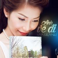 Top những bài hát hay nhất của Mya Huỳnh