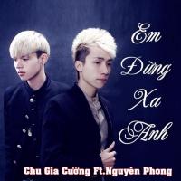 Top những bài hát hay nhất của Nguyễn Phong