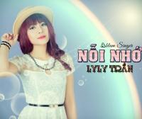 Top những bài hát hay nhất của Lyly Trần