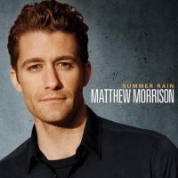 Top những bài hát hay nhất của Matthew Morrison