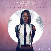 Top những bài hát hay nhất của Victoria Monet