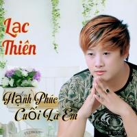 Top những bài hát hay nhất của Lạc Thiên