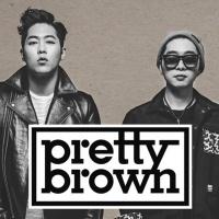 Top những bài hát hay nhất của Pretty Brown