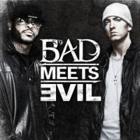 Top những bài hát hay nhất của Bad Meets Evil