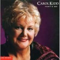 Top những bài hát hay nhất của Carol Kidd