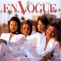 Top những bài hát hay nhất của En Vogue