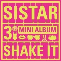 Shake It (3rd Mini Album) - Sistar