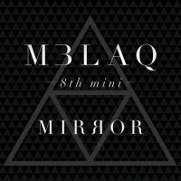 Mirror (The 8th Mini Album) - MBLAQ