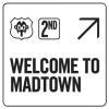 Welcome To Madtown - Madtown